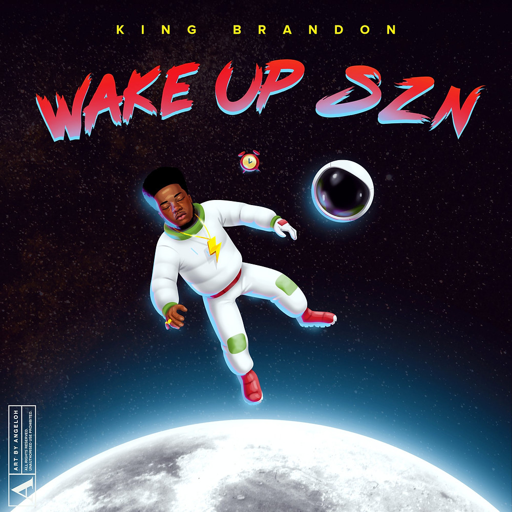 Wake Up SZN by King Brvndon