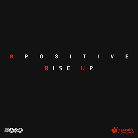 Rise Up - B Positive choir | Blood Donation