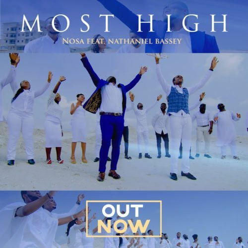 Most High - Nosa featuring Nathaniel Bassey