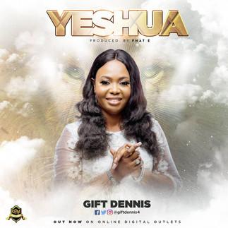 "NIGERIAN FEMALE GOSPEL ARTIST, GIFT DENNIS DROPS ""YESHUA"""
