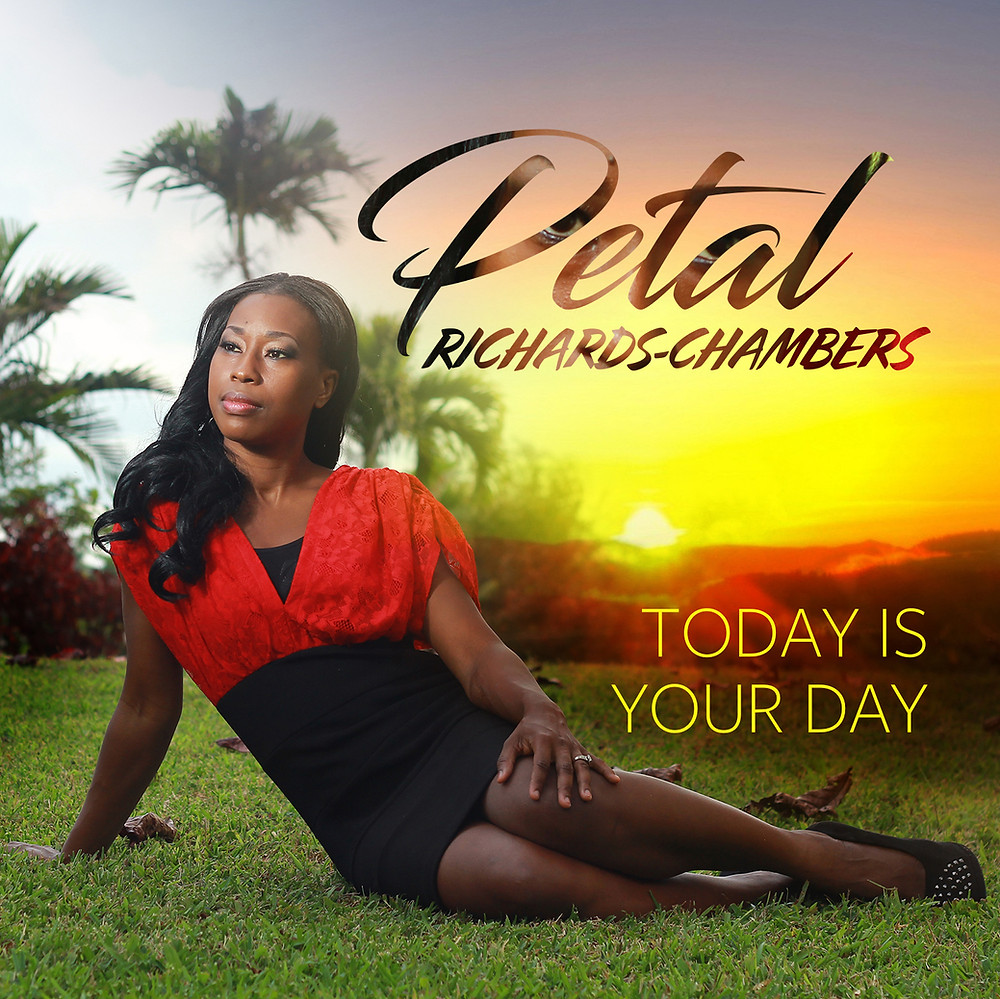 Today Is Your Day - Petal Richards-Chambers