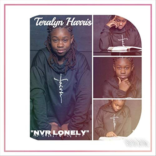 Nvr Lonely by Teralyn Harris