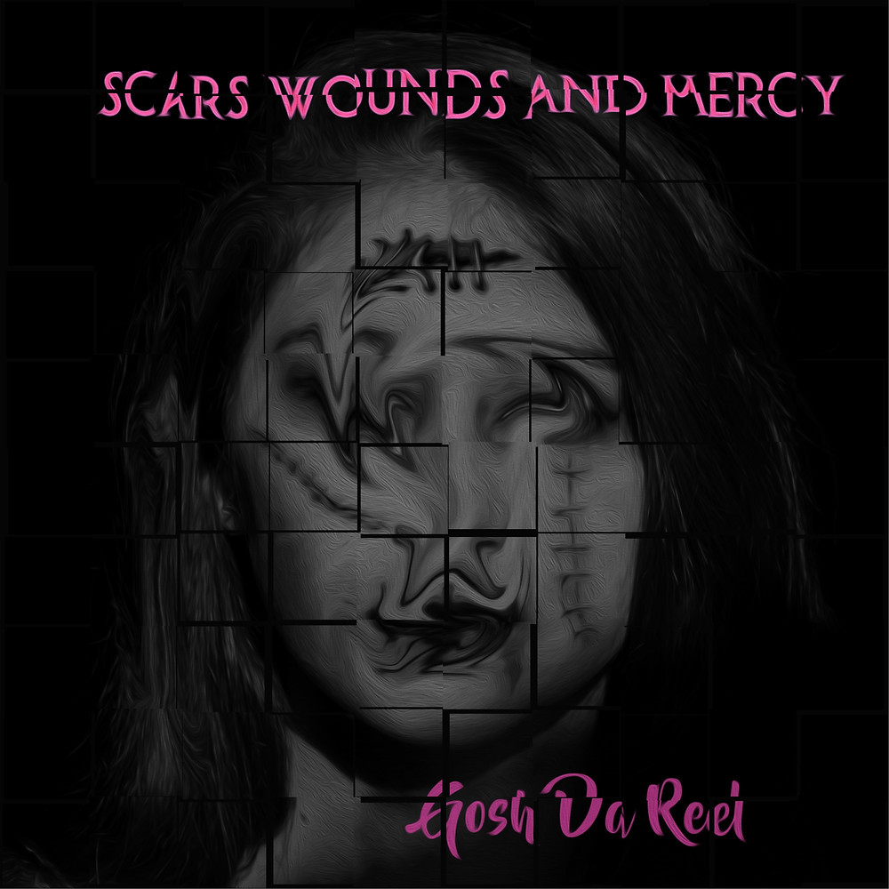 Scars, Wounds And Mercy by Gosh Da Reel