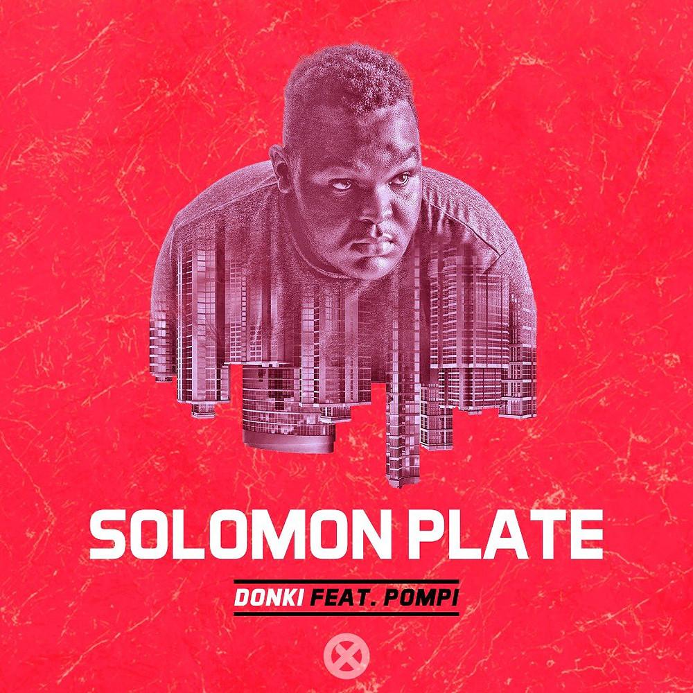 Donki - Solomon Plate ft Pompi
