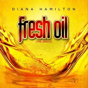 Fresh Oil - Diana Hamilton (Single) 2018