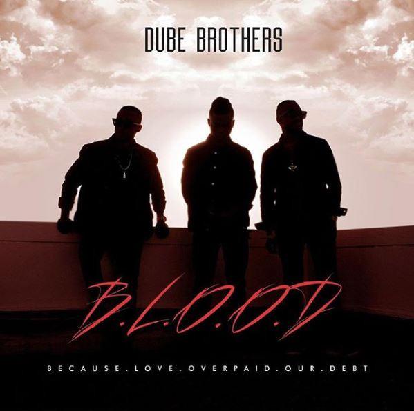 Dube Brother - B.L.O.O.D
