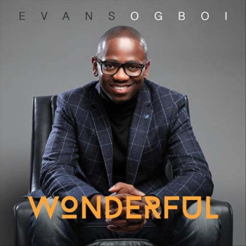 Wonderful by Evans Ogboi
