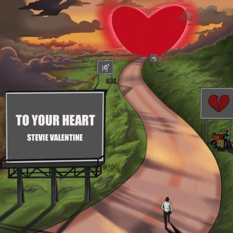 To Your Heart by Stevie Valentine