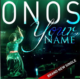 """WORSHIP GOD WITH """"YOUR NAME"""" by ONOS [DOWNLOAD]"""