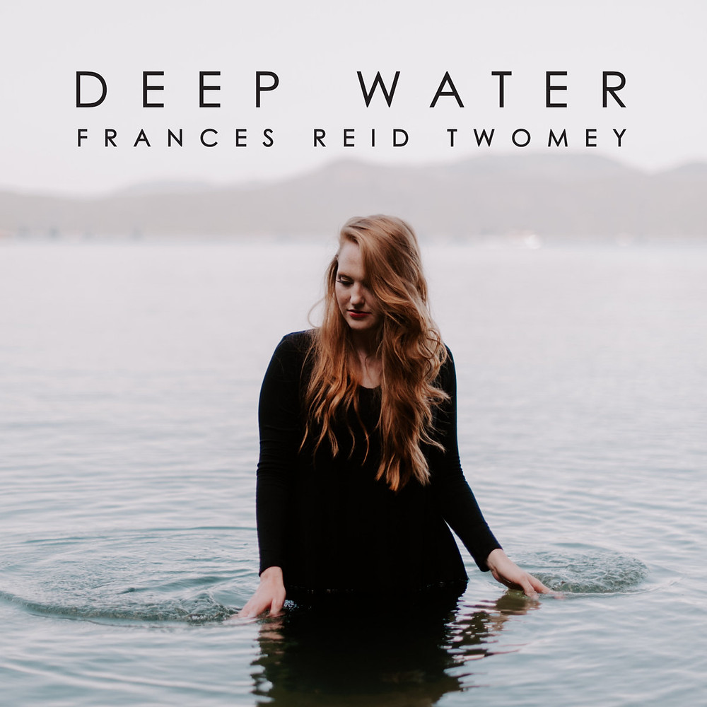 Deep Water by Frances Reid Twomey