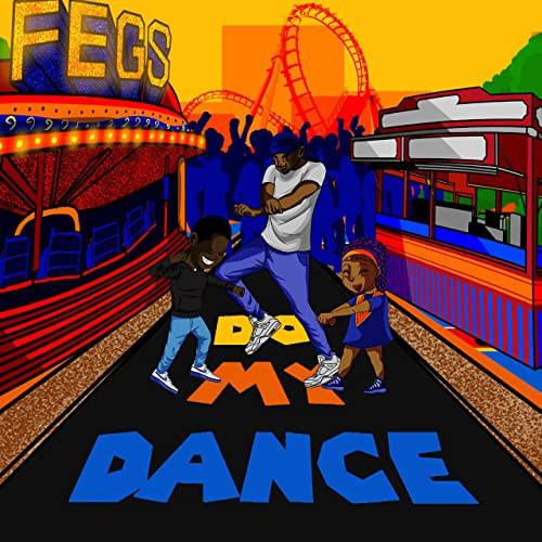FEGS - Do My Dance