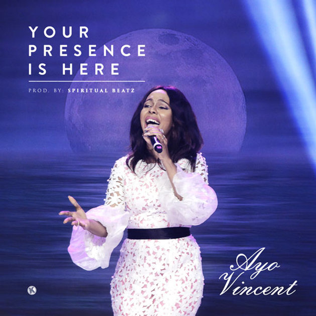 FREE DOWNLOAD] YOUR PRESENCE IS HERE by AYO VINCENT