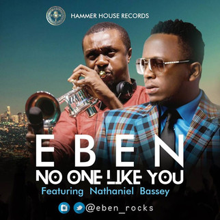 [DOWNLOAD] NO ONE LIKE YOU by EBEN x NATHANIEL BASSEY