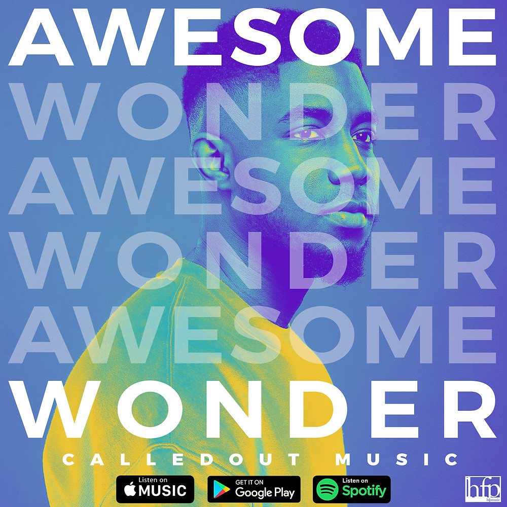 Awesome Wonder by CalledOut Music
