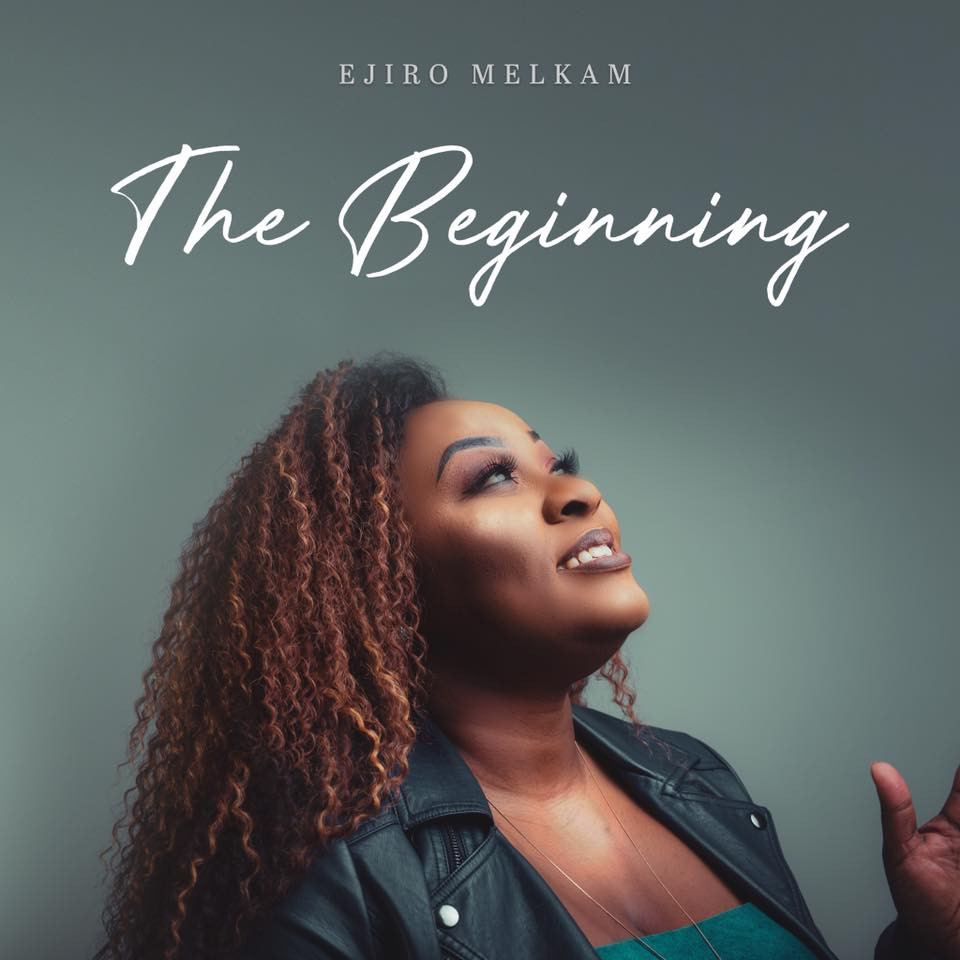 The Beginning by Ejiro Melkam