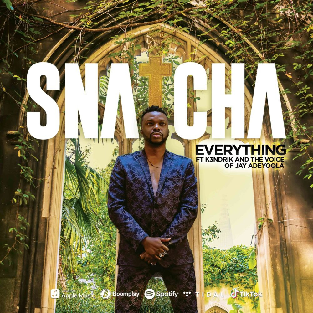 Everything - Snatcha