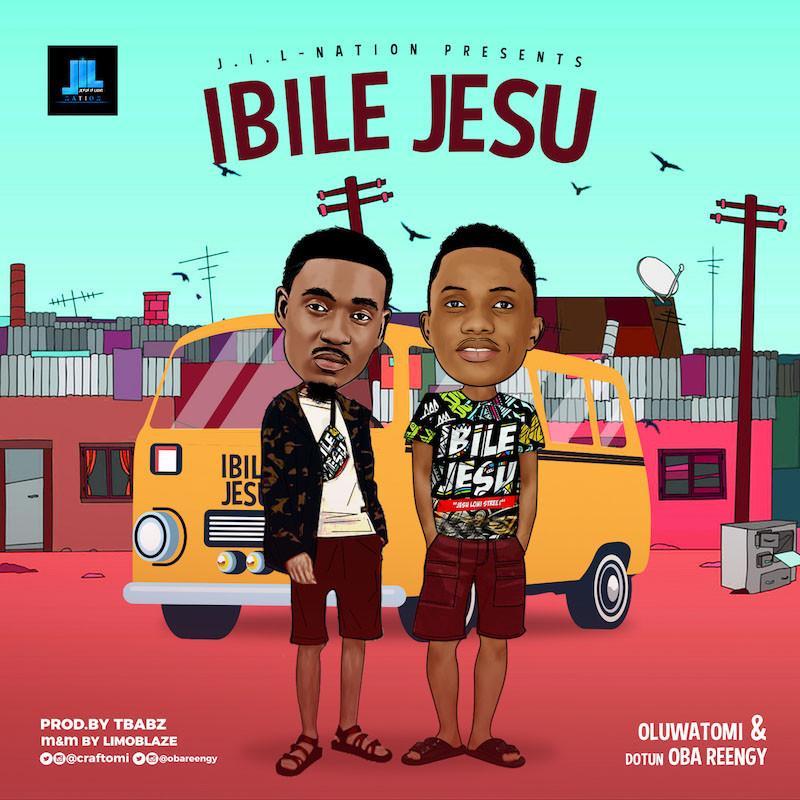 Oluwatomi & Dotun Oba Reengy - Ibile Jesu