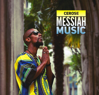 """CEROSE RELEASES """"MESSIAH MUSIC MIXTAPE"""" FOR FREE"""