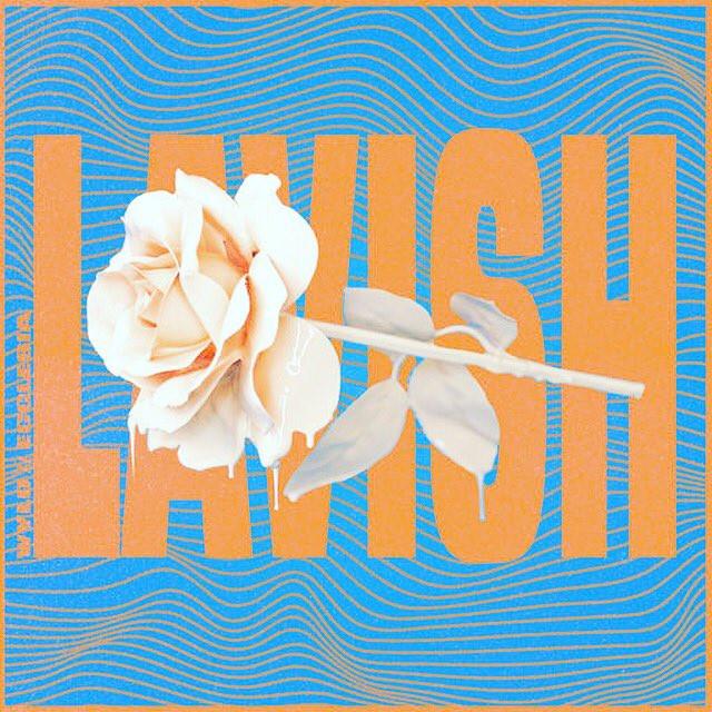 Lavish - WYLD ft Ecclesia