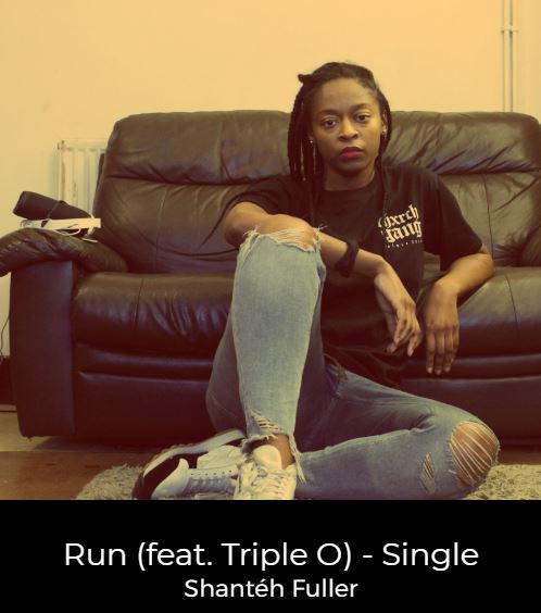 Run (feat. Triple O) - Single Shantéh Fuller