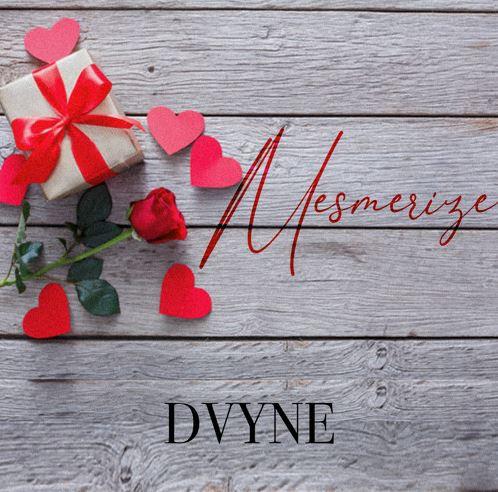 MESMERIZE by DVYNE