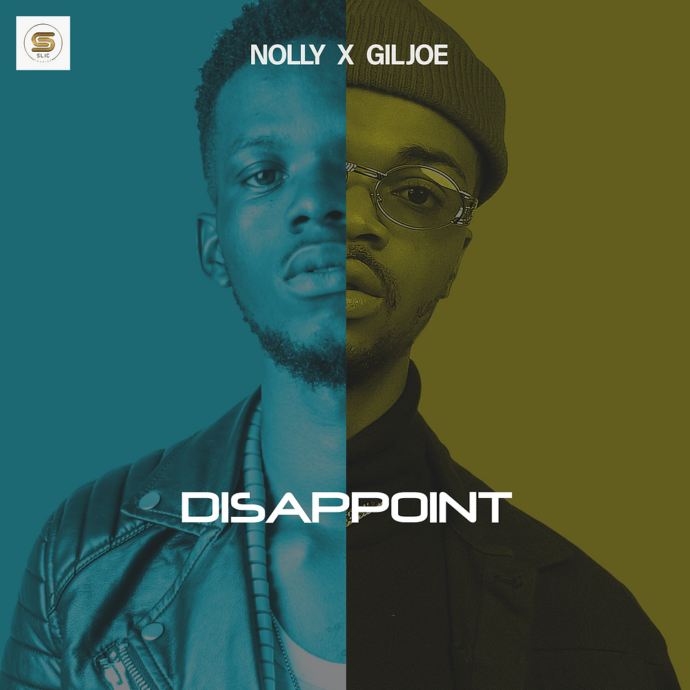 Disappoint - Nolly ft Gil Joe