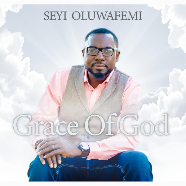 Grace of God by Seyi Oluwafemi