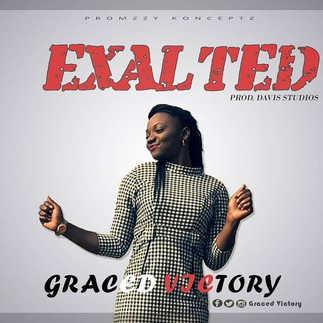LISTEN TO EXALTED BY GRACED VICTORY