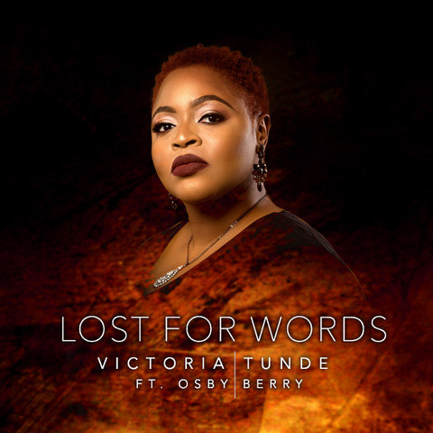 Lost For Words by Victoria Tunde ft Osby Berry