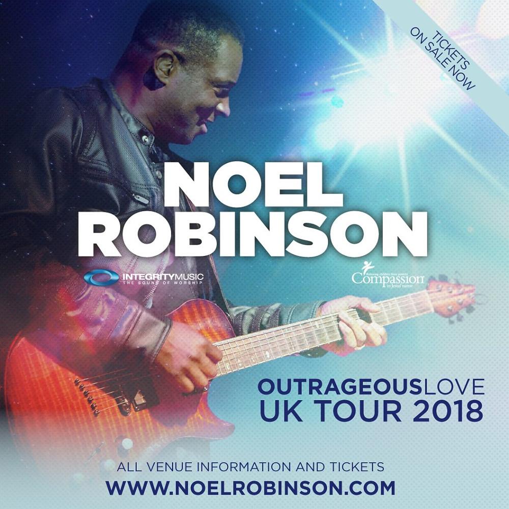 Noel Robinson - Outrageous Love Tour 2018