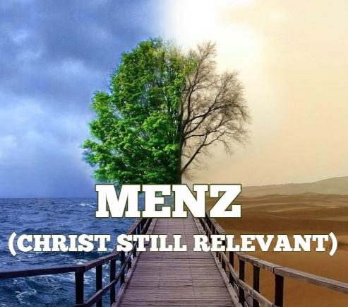 Menz - Christ Still Relevant (Single) 2018