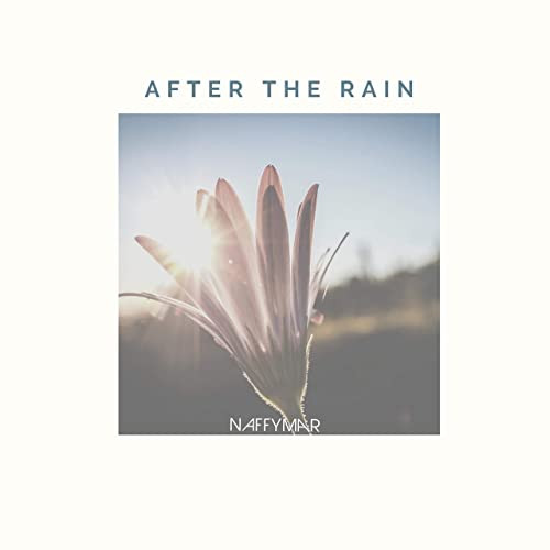 After The Rain - Naffymar