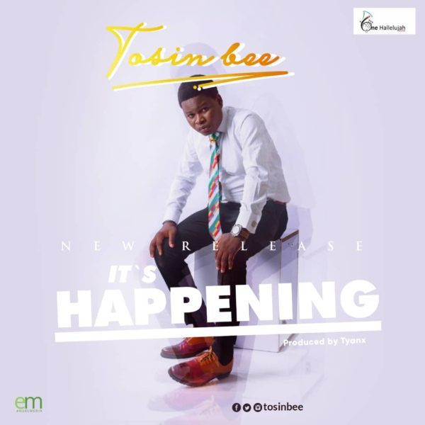 Tosin Bee - It`s Happening (Single)