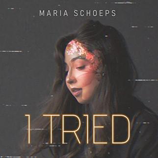 "ENGLAND-BASED MARIA SCHOEPS RELEASES NEW SINGLE, ""I TRIED"""