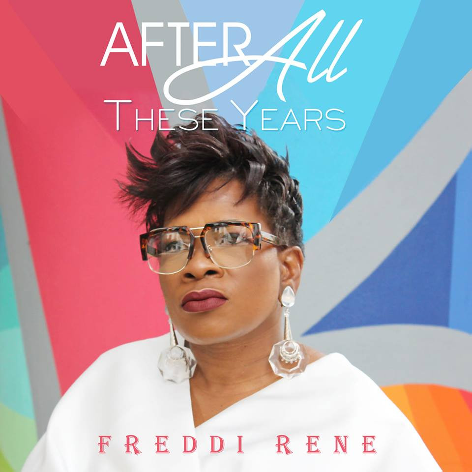After All These Years by Freddi Rene