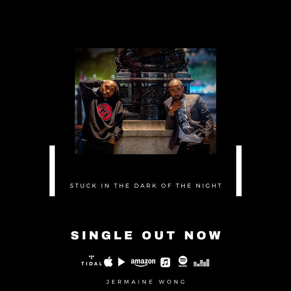 Stuck in the Dark of the Night - Single Jermaine Wong