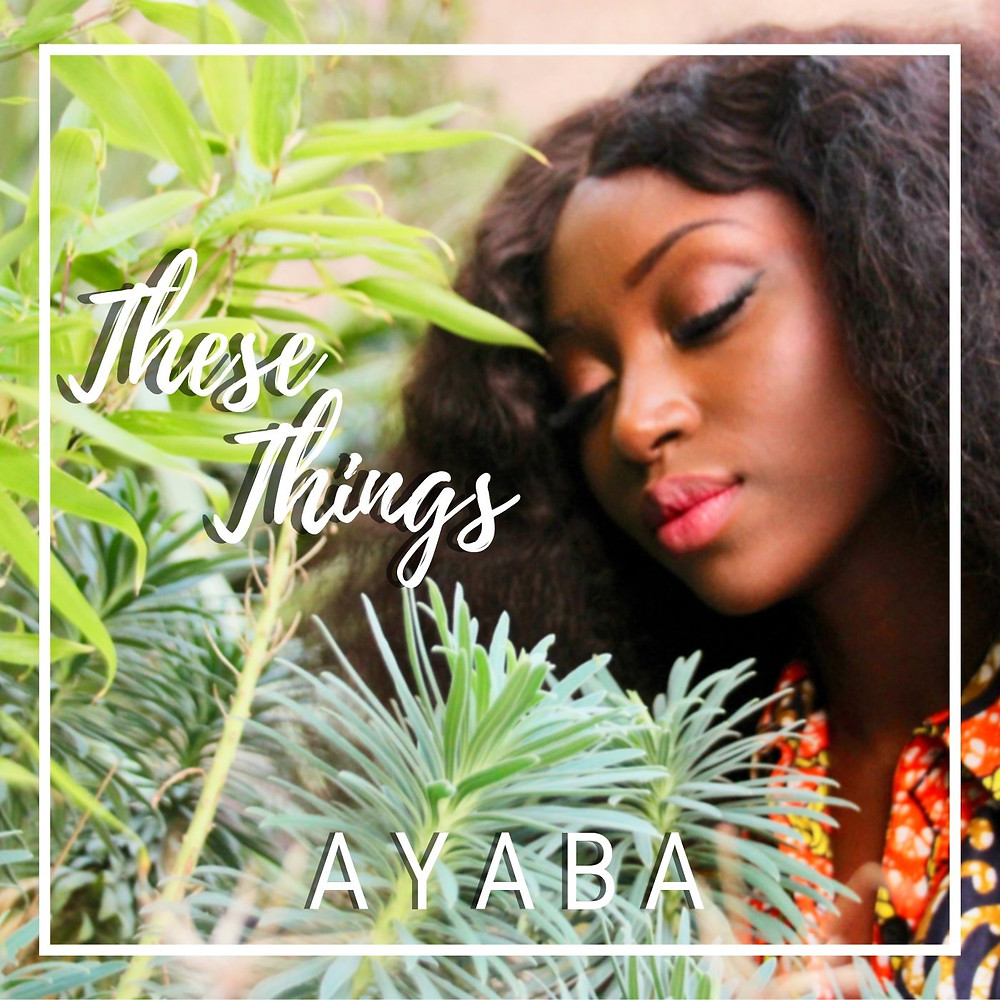 These Things by Ayaba