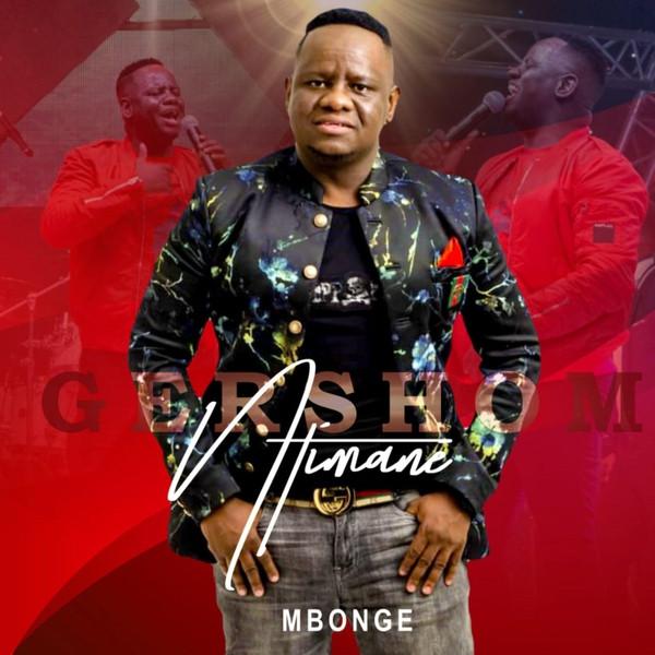 Mbonge by Gershom Ntimane