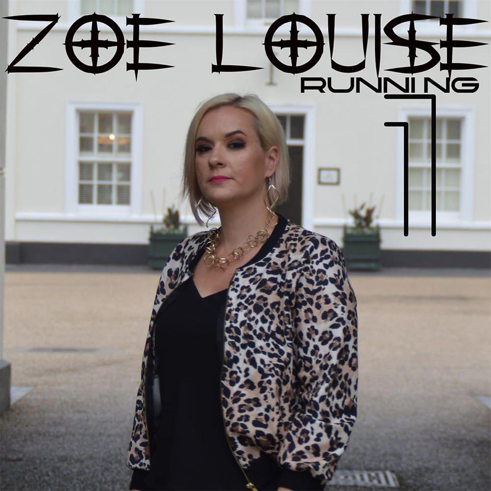 Zoe Louise - Running