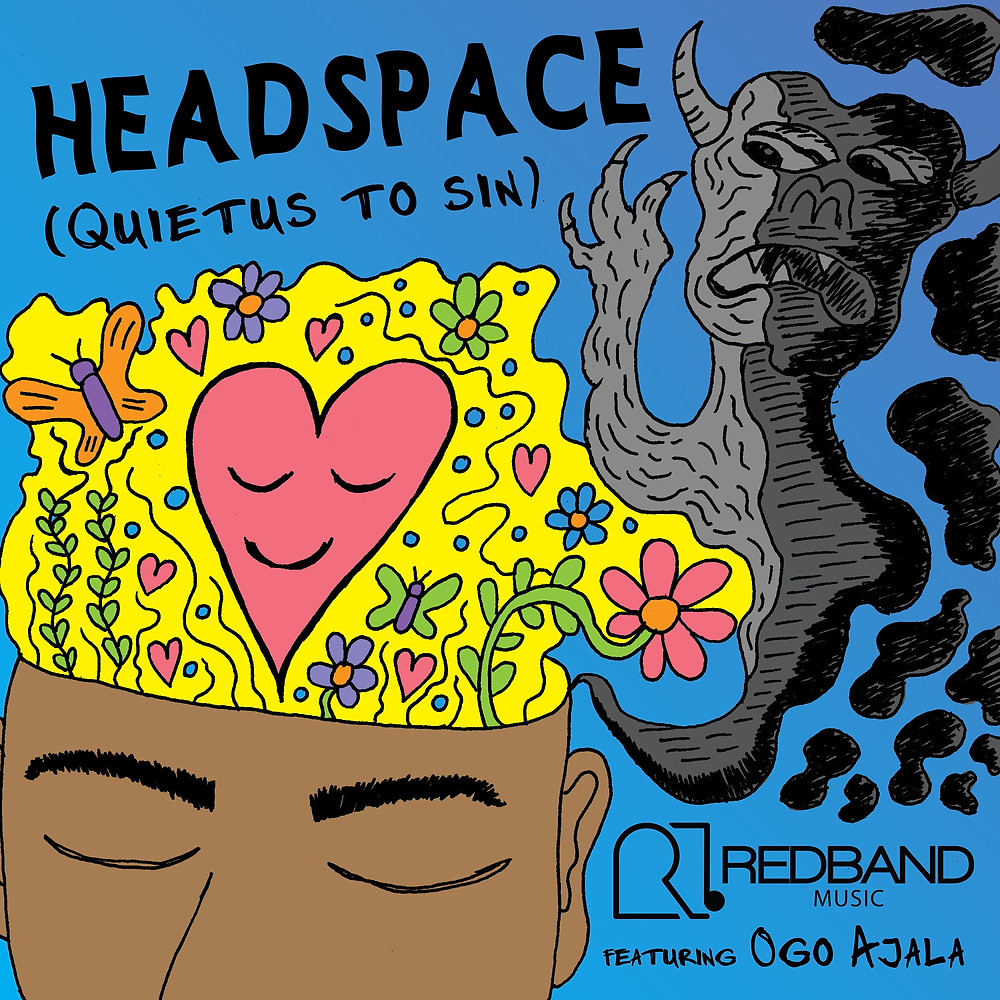 Headspace: Quietus To Sin by Redband Music ft Ogo Ajala