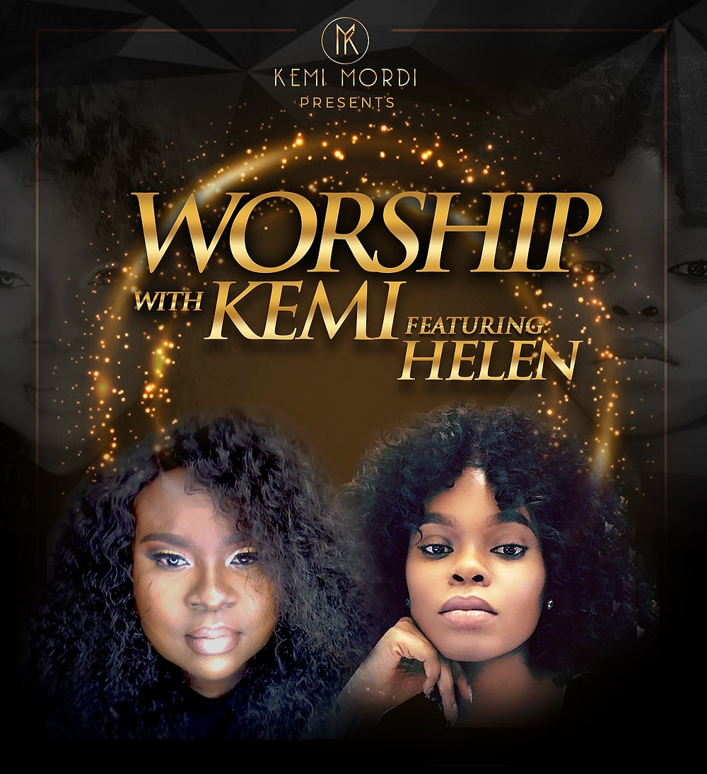 Worship With Kemi ft Helen