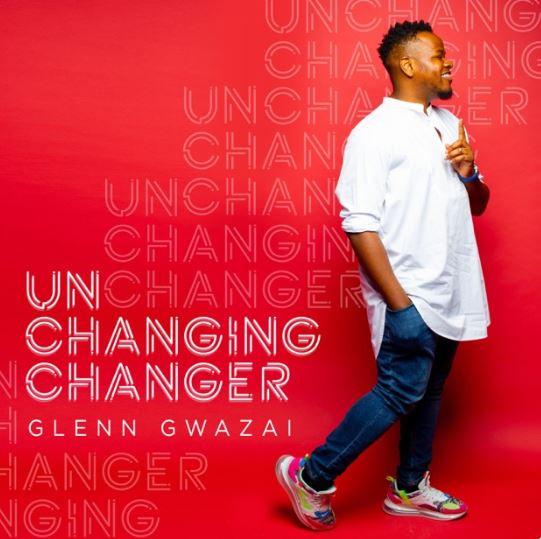 Unchanging Changer by Glenn Gwazai