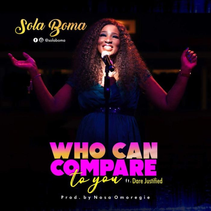 Who Can Compare - Sola Boma