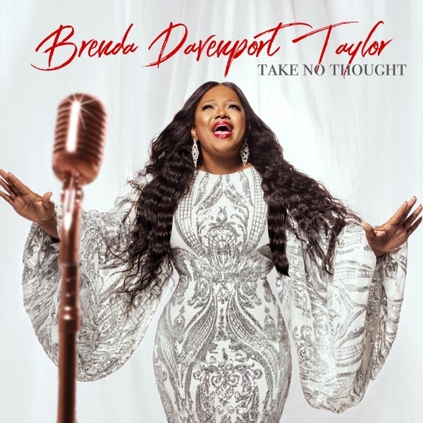 Take No Thoughts by Brenda Davenport Taylor