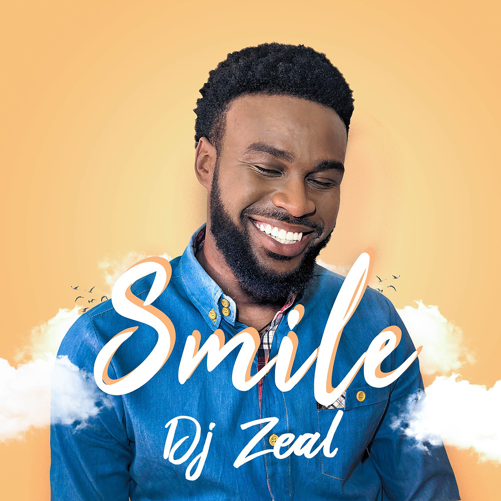 Smile by DJ Zeal