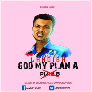 """GHANAIAN CHH ARTIST DELIVERS NEW SINGLE """"GOD MY PLAN A"""""""