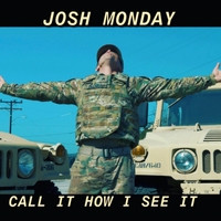 Call It How I See It by Josh Monday