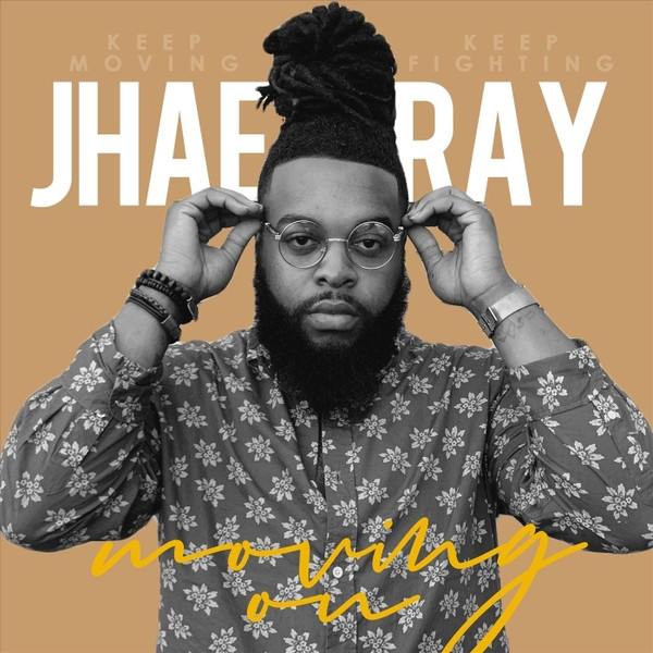 Moving On by Jhae Ray