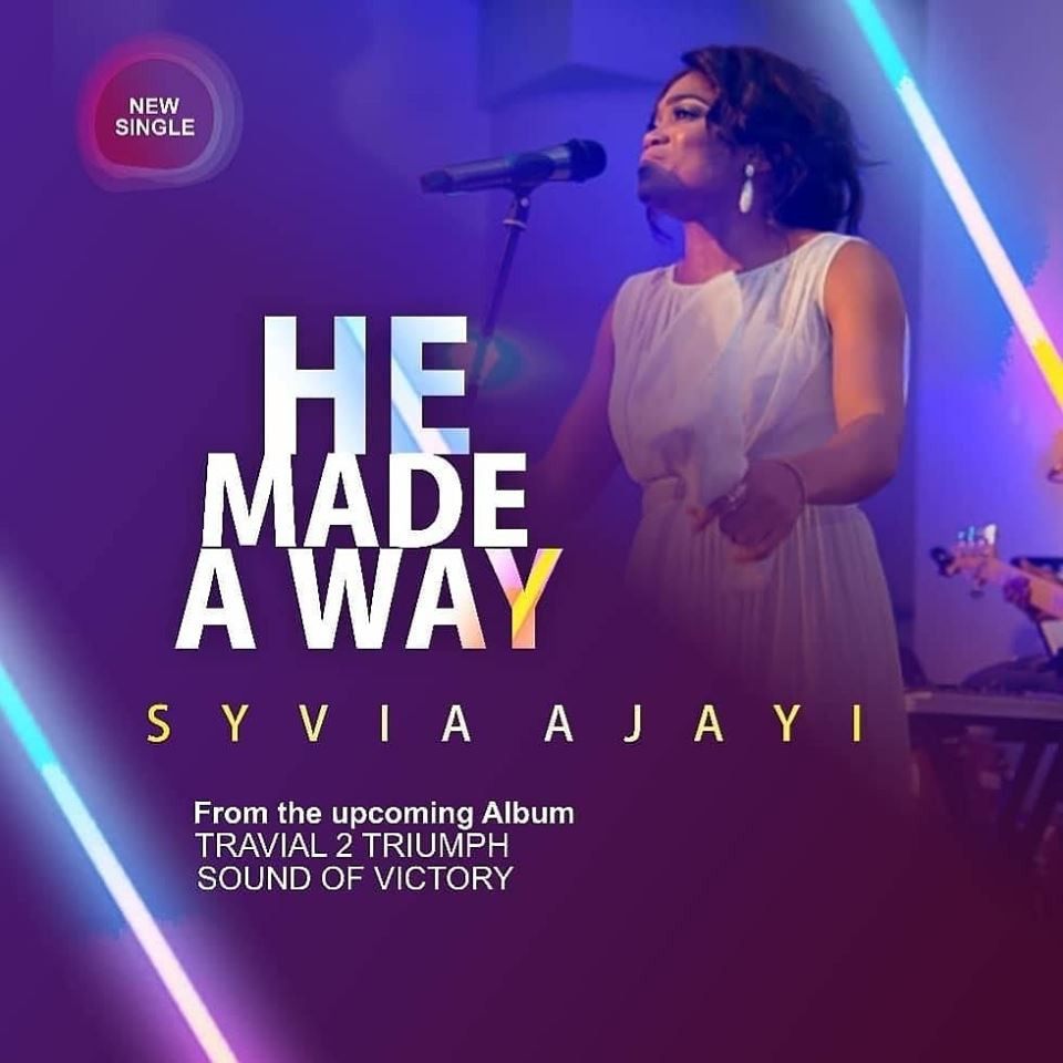 He Made A Way by Syvia Ajayi