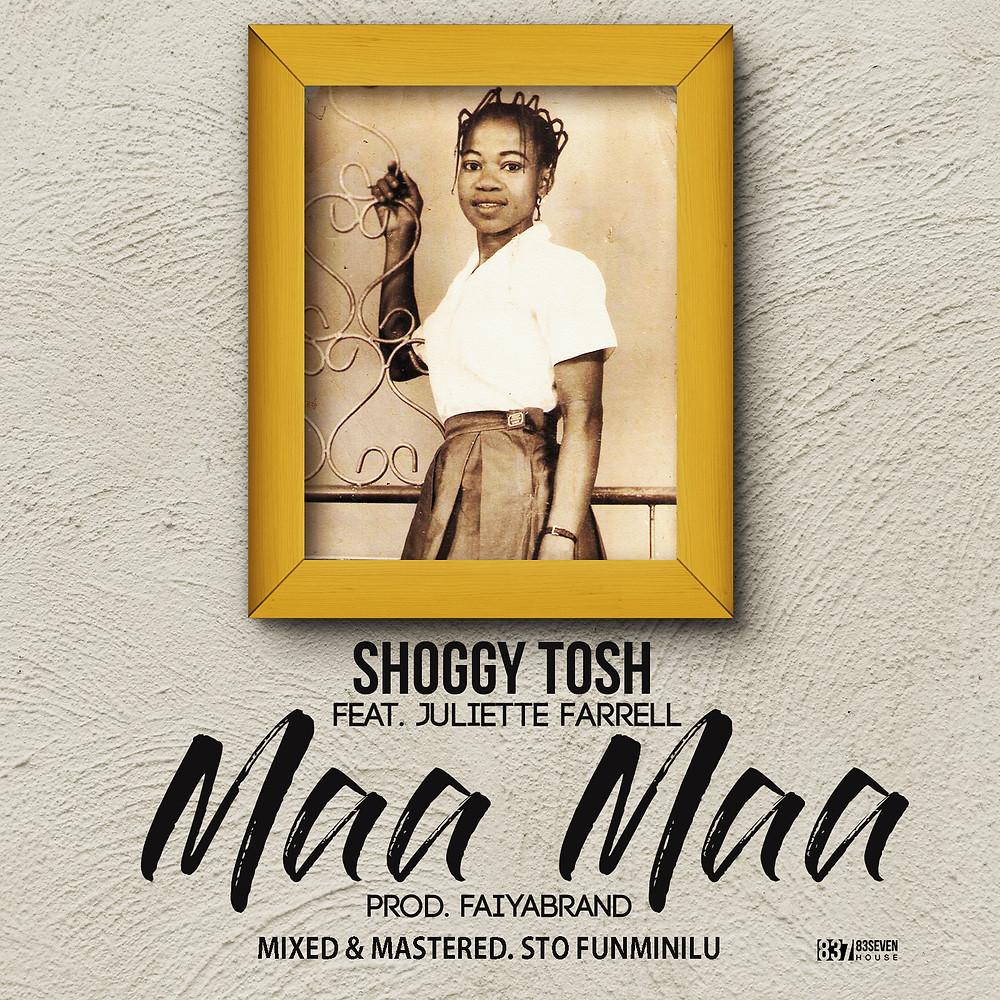 Shoggy tosh feat Juliette Farrall - Maa Maa